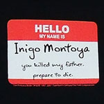 Inigo Montoya Name Tag - Princess Bride T-shirt