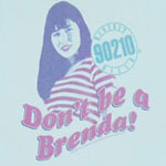 Don't Be A Brenda - 90210 Sheer Women's T-shirt