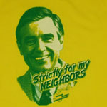 Strictly For My Neighbors - Mr. Rogers Sheer T-shirt