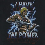 I Have The Power - He-Man T-shirt