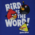Bird Is The Word - Angry Birds Juvenile T-shirt