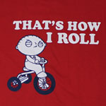 That's How I Roll - Family Guy T-shirt