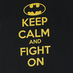 Keep Calm And Fight On - DC Comics T-shirt