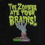 The Zombies Ate Your Brains - Plants Vs. Zombies T-shirt