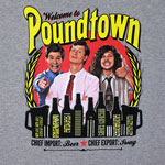 Welcome To Poundtown - Workaholics T-shirt