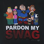 Pardon My Swag - Family Guy T-shirt