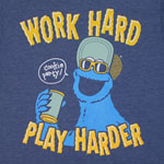 Work Hard Play Harder - Sesame Street Sheer T-shirt