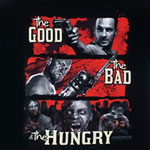 The Good The Bad And The Hungry - Walking Dead T-shirt