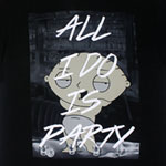 All I Do Is Party - Family Guy T-shirt