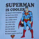 Superman Is Cooler - DC Comics T-shirt