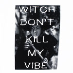 Witch Don't Kill My Vibe - Wizard Of Oz T-shirt