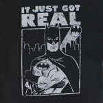 It Just Got Real - DC Comics T-shirt