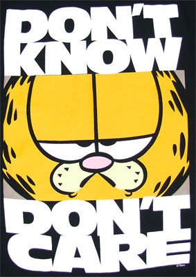 Don\'t Know Don\'t Care - Garfield T-shirt
