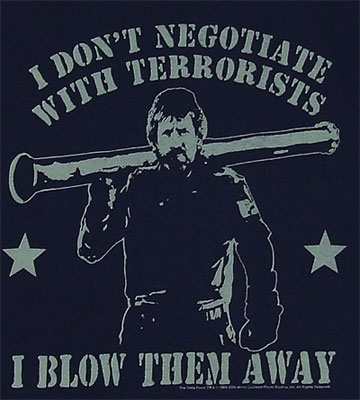 I Don\'t Negotiate With Terrorists - Chuck Norris - Delta Force T-shirt