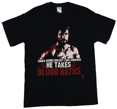 Chuck Norris Takes Blood Baths - Chuck Norris T-shirt