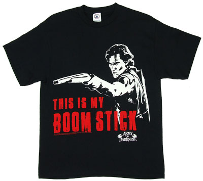 This Is My Boom Stick - Army Of Darkness T-shirt