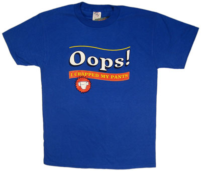 This shirt features an ad for everyone's favorite adult diaper - Oops!