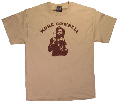 More Cowbell - Will Ferrell - Saturday Night Live T-shirt