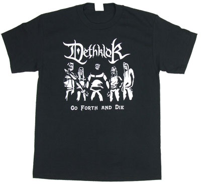 Go Forth And Die - Metalocalypse T-shirt
