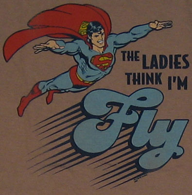 The Ladies Think I\\\&#039;m Fly - Superman Sheer T-shirt
