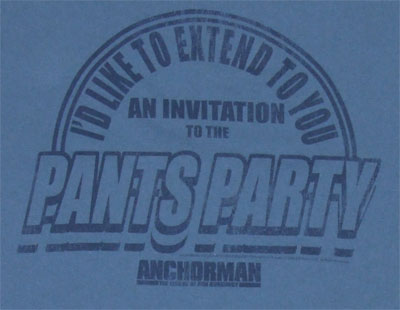 Pants Party - Anchorman T-shirt