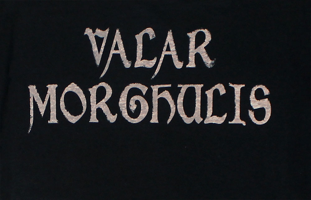Valar Morghulis - Game Of Thrones T-shirt