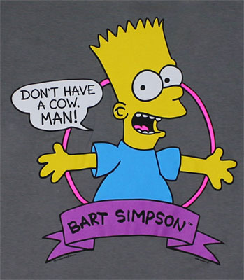 Don't Have A Cow Man - Simpsons Sheer T-shirt