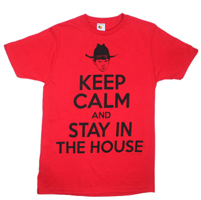 Keep Calm And Stay In The House - Walking Dead Sheer T-shirt