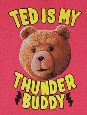Ted Is My Thunder Buddy - Ted T-shirt