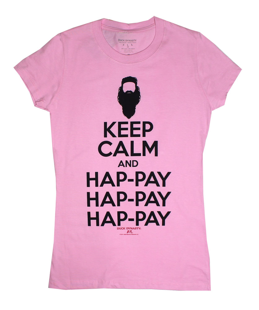 Keep Calm And Hap-Pay - Duck Dynasty Juniors T-shirt