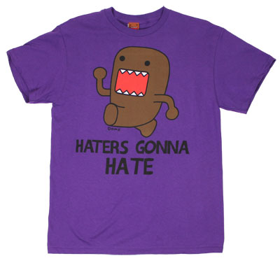 Haters Gonna Hate - Domo-Kun T-shirt