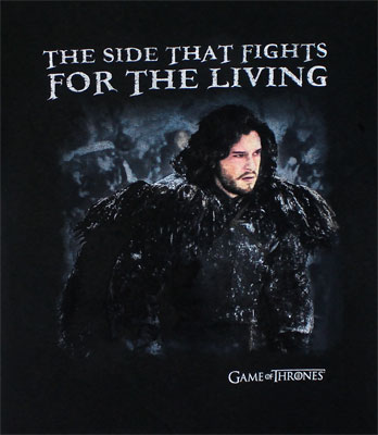 The Side That Fights For The Living - Game Of Thrones T-shirt