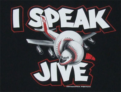 I Speak Jive - Airplane! T-shirt