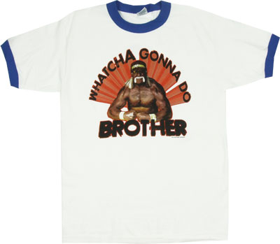 Whatcha Gonna Do Brother - Hulk Hogan Ringer T-shirt