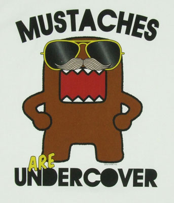 Mustaches Are Undercover - Domo-Kun T-shirt