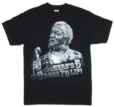 Here's 5 Cross Yo Lip! - Sanford And Son Sheer T-shirt