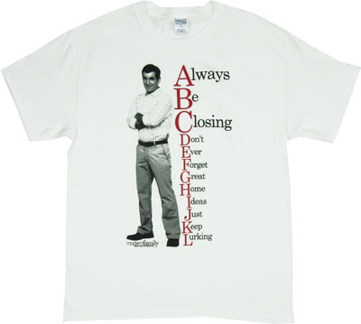 Always Be Closing - Modern Family T-shirt