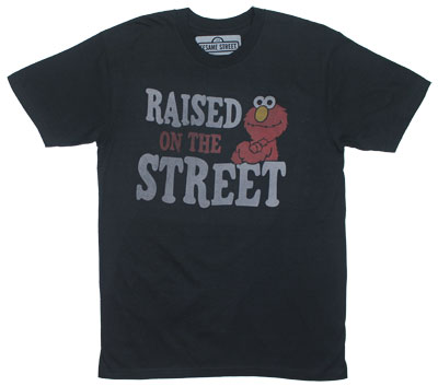 Raised On The Street - Sesame Street T-shirt