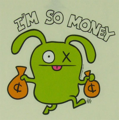 I'm So Money - Ugly Doll Sheer T-shirt