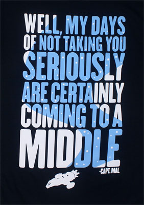 Coming To A Middle - Firefly T-shirt