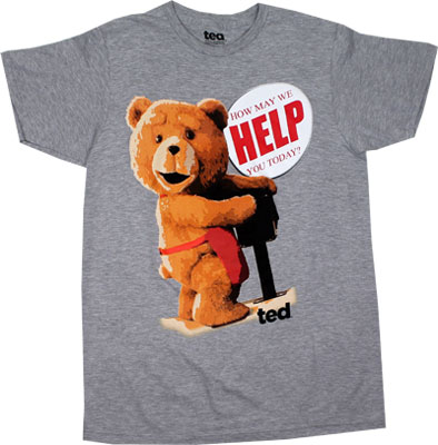 How May We Help You Today? - Ted T-shirt