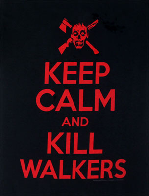 Keep Calm And Kill Walkers - Walking Dead T-shirt