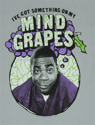 I've Got Something On My Mind Grapes - 30 Rock T-shirt