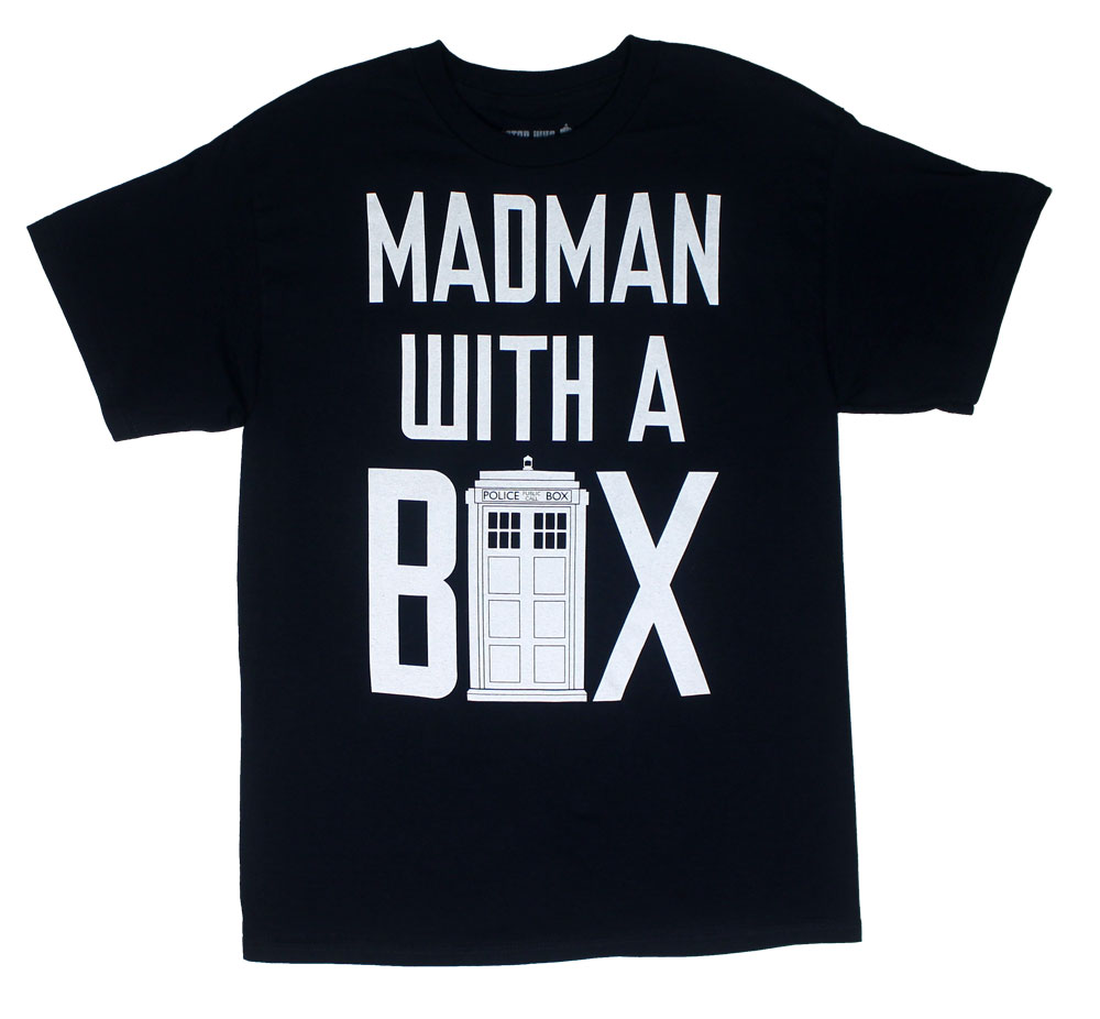 Madman With A Box - Dr. Who T-shirt