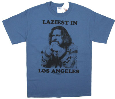 Laziest In Los Angeles - Big Lebowski T-shirt