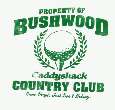 Property of Bushwood - Caddyshack T-shirt