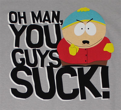 You Guys Suck! - South Park T-shirt