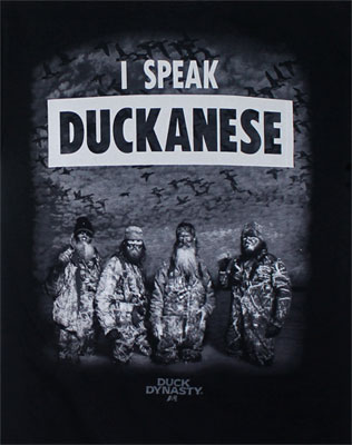 I Speak Duckanese - Duck Dynasty T-shirt