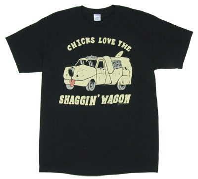 Chicks Love The Shaggin Wagon - Dumb And Dumber T-shirt