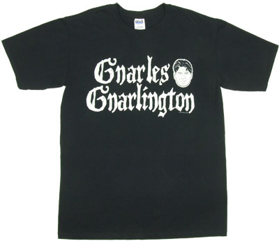 Gnarles Gnarlington - Charlie Sheen T-shirt